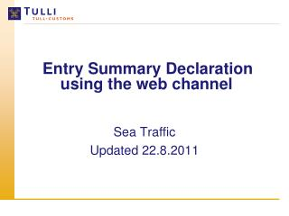 Entry Summary Declaration using the web channel