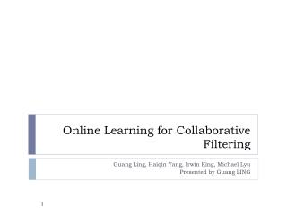 Online Learning for Collaborative Filtering