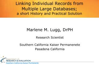 Linking Individual Records from  Multiple Large Databases; a short History and Practical Solution