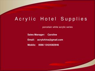Acrylic Hotel Supplies