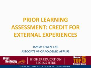 Prior Learning Assessment: Credit for External Experiences