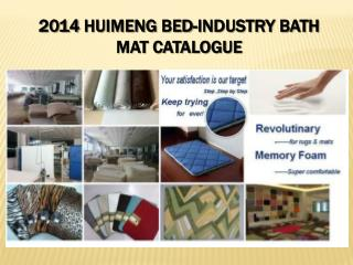 2014  Huimeng  Bed-Industry Bath Mat Catalogue