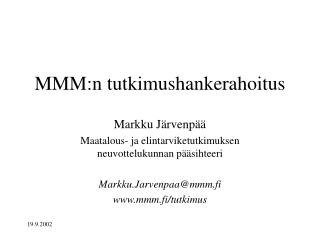 MMM:n tutkimushankerahoitus