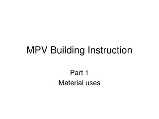 MPV Building Instruction