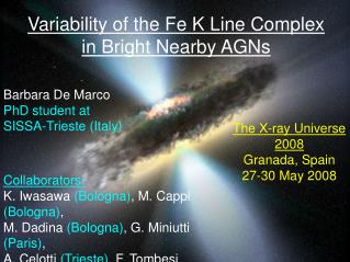 Variability of the Fe K Line Complex  in Bright Nearby AGNs