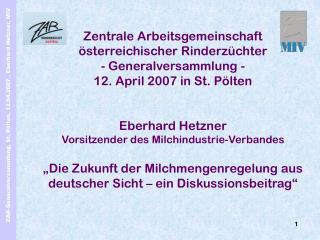Zentrale Arbeitsgemeinschaft österreichischer Rinderzüchter - Generalversammlung -