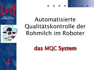 Automatisierte Qualitätskontrolle der Rohmilch im Roboter