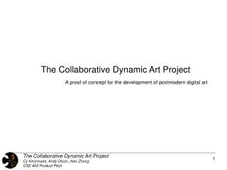 The Collaborative Dynamic Art Project