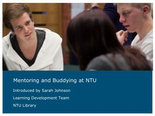 Mentoring and Buddying at NTU
