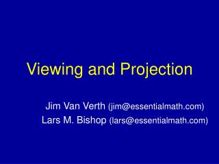 Viewing and Projection
