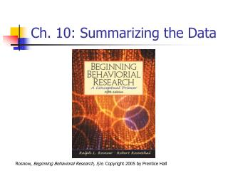 Ch. 10: Summarizing the Data