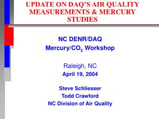 UPDATE ON DAQ'S AIR QUALITY MEASUREMENTS & MERCURY STUDIES