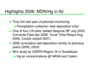 Highlights 2006: MDN/Hg in Air