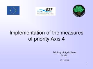 Implementation of the measures of priority Axis 4