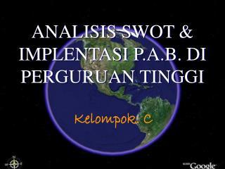 ANALISIS SWOT & IMPLENTASI P.A.B. DI PERGURUAN TINGGI