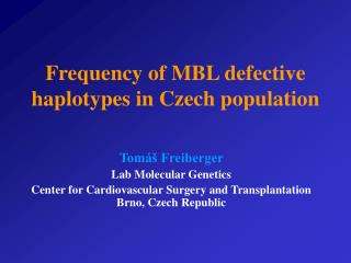 Frequency of MBL defective haplotypes in Czech population
