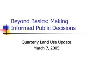 Beyond Basics: Making Informed Public Decisions