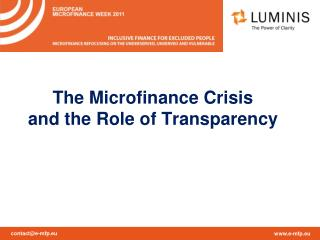 The Microfinance Crisis  and the Role of Transparency