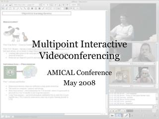 Multipoint Interactive Videoconferencing