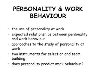 PERSONALITY & WORK BEHAVIOUR