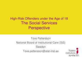 High-Risk Offenders under the Age of 18 The Social Services Perspective