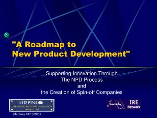 """A Roadmap to  New Product Development"""