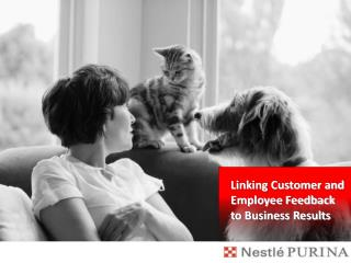 Linking Customer and Employee Feedback to Business Results