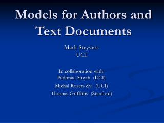 Models for Authors and Text Documents