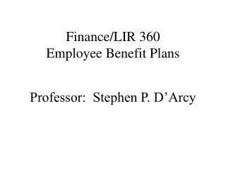 Finance/LIR 360 Employee Benefit Plans