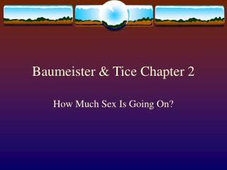 Baumeister & Tice Chapter 2