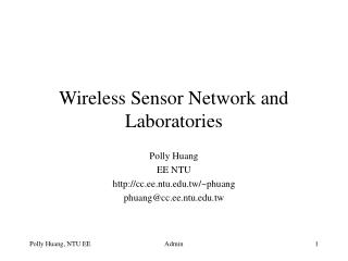 Wireless Sensor Network and Laboratories