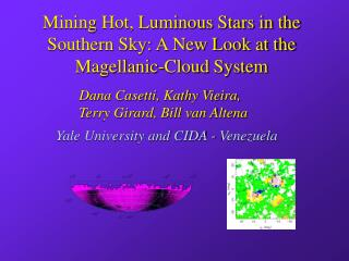 Mining Hot, Luminous Stars in the Southern Sky: A New Look at the Magellanic-Cloud System