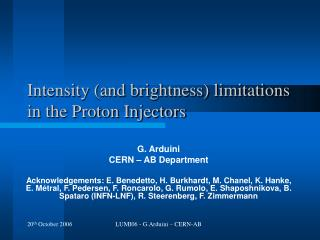 Intensity (and brightness) limitations in the Proton Injectors