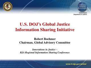 Global Justice XML Data Model (GJXDM) National Criminal Intelligence Sharing Plan