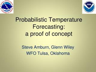 Probabilistic Temperature Forecasting: a proof of concept