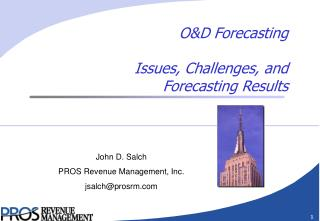 O&D Forecasting Issues, Challenges, and Forecasting Results