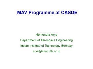 MAV Programme at CASDE
