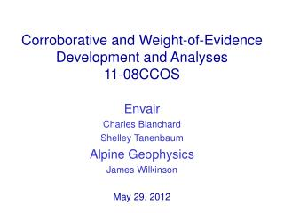 Corroborative and Weight-of-Evidence  Development and Analyses 11-08CCOS