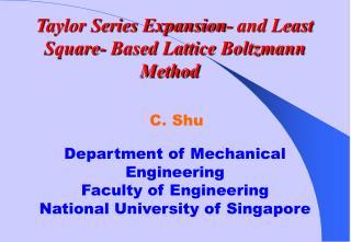 Standard Lattice Boltzmann Method (LBM) Current LBM Methods for Complex Problems