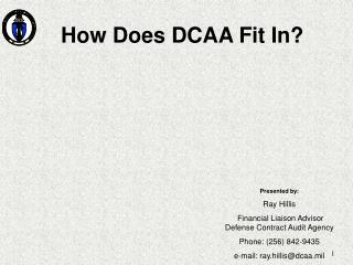How Does DCAA Fit In?