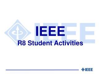 IEEE R8 Student Activities