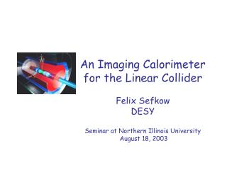 An Imaging Calorimeter for the Linear Collider