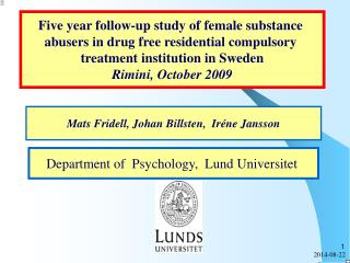 Five year follow-up study of female substance  abusers in drug free residential compulsory