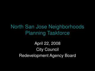 North San Jose Neighborhoods Planning Taskforce