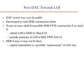 Post-DAC Towards LOI