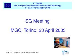 SG Meeting IMGC, Torino, 23 April 2003