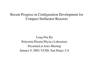 Recent Progress in Configuration Development for Compact Stellarator Reactors