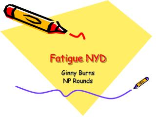 Fatigue NYD
