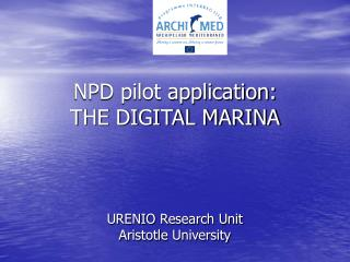 NPD pilot application: THE DIGITAL MARINA
