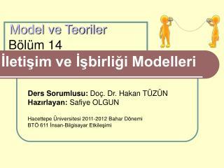 Model ve Teoriler Bölüm 14 İletişim ve İşbirliği Modelleri